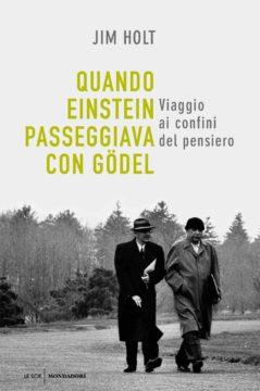 Quando Einstein passeggiava con Gödel