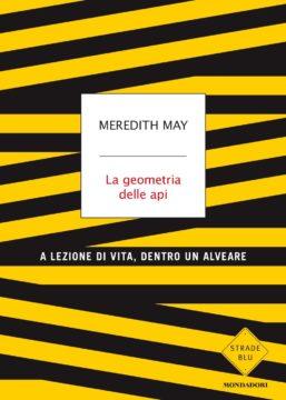 Meredith May, La geometria delle api