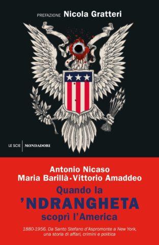 Quando la 'ndrangheta scoprì l'America