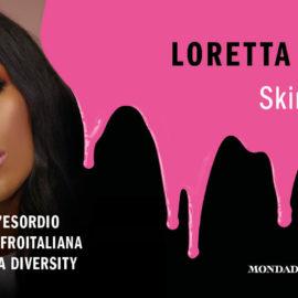 'Skin': il romanzo di esordio della webstar Loretta Grace