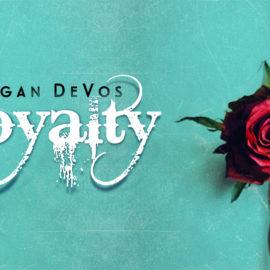 'Loyalty' di Megan DeVos: il secondo capitolo della saga