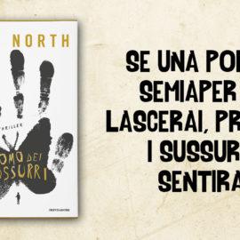 'L'uomo dei sussurri' di Alex North: un thriller per l'estate