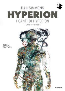Hyperion: I canti di Hyperion – Libro uno di due