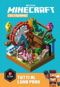 Minecraft. Costruiamo! Tutti al Luna Park