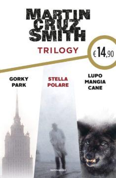 Trilogy. Gorky Park – Stella Polare – Lupo mangia cane