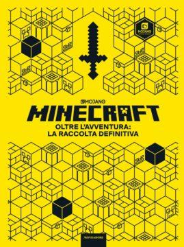 Minecraft oltre l'avventura: la raccolta definitiva