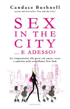 Sex in the city…e adesso?