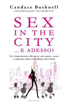 Sex in the city…e adesso?