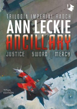 ANCILLARY. Trilogia Imperial Radch