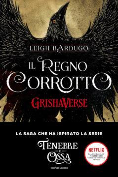 GrishaVerse – Il regno corrotto