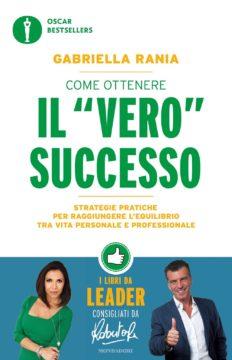 """Come ottenere il """"vero"""" successo"""