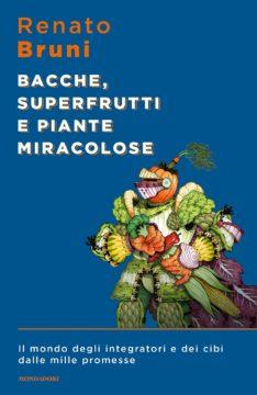Bacche superfrutti e piante miracolose