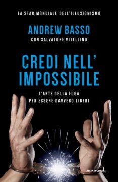 Credi nell'impossibile