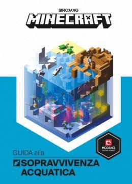 Minecraft: Guida alla sopravvivenza acquatica