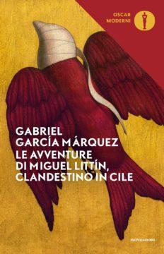 Le avventure di Miguel Littìn, clandestino in Cile