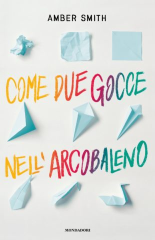 Come due gocce nell'arcobaleno