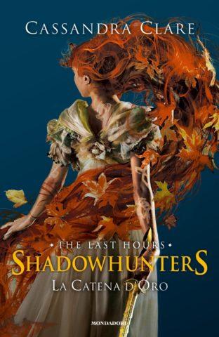 Shadowhunters: The Last Hours – 1. La catena d'oro