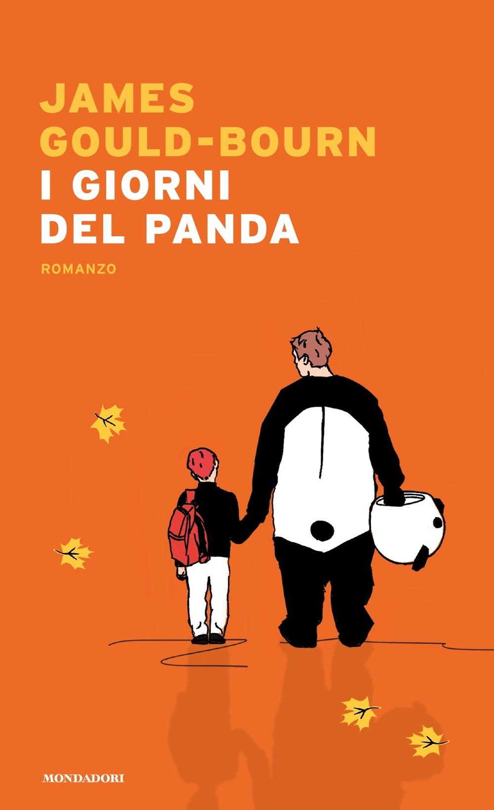 I giorni del panda - James Gould-Bourn   Libri Mondadori
