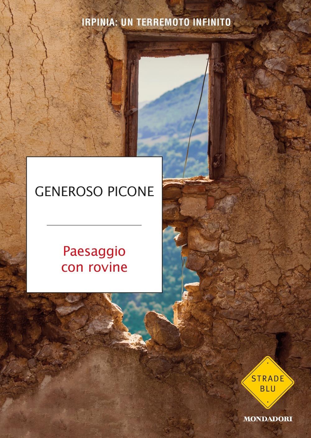 Paesaggio con rovine - Generoso Picone | Libri Mondadori