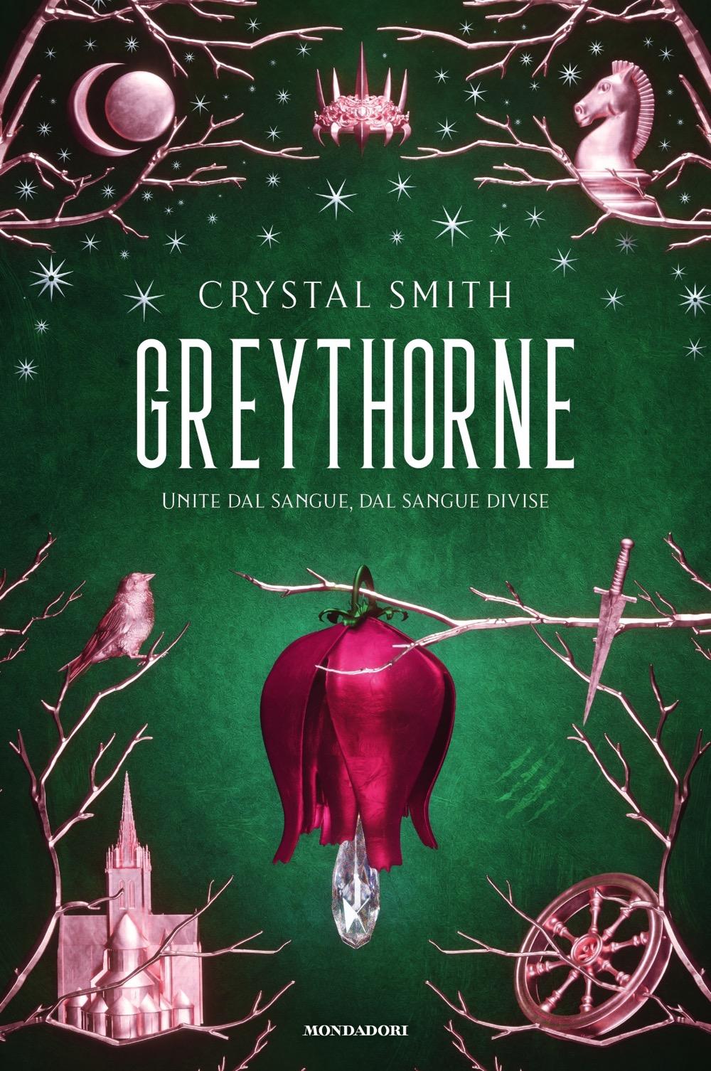 Greythorne - Crystal Smith | Libri Mondadori