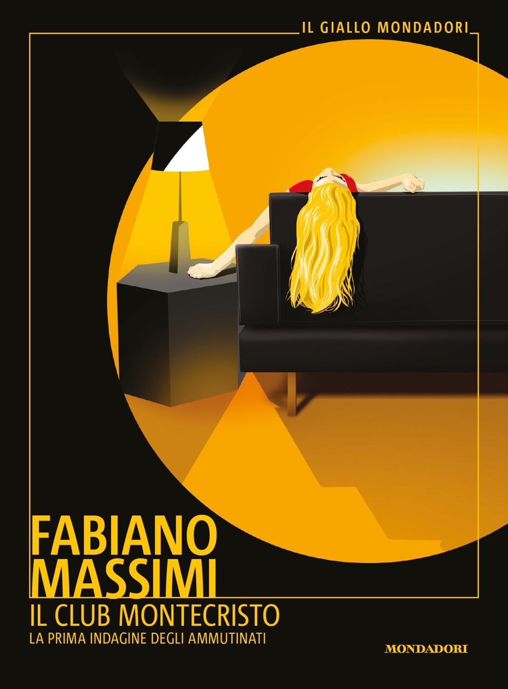 Il Club Montecristo - Fabiano Massimi | Libri Mondadori