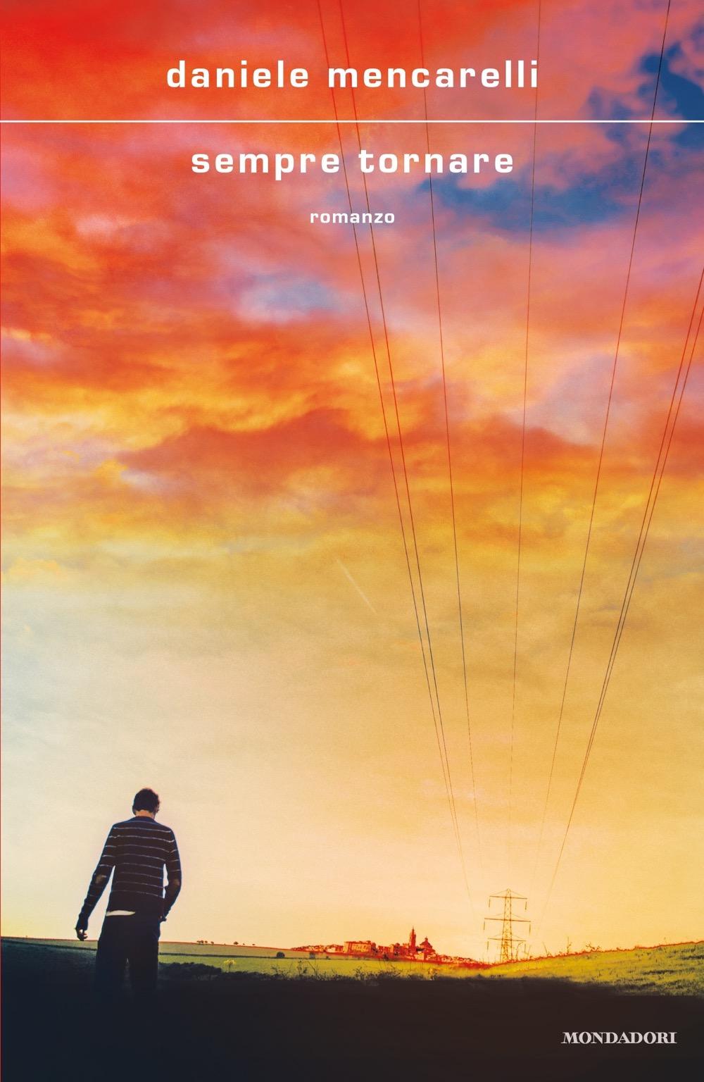 Sempre tornare: viaggio nella trilogia di Daniele Mencarelli